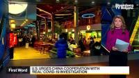 САЩ настоява Китай да допусне пълно разследване на Covid