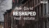 Как Ковид преобрази недвижимите имоти